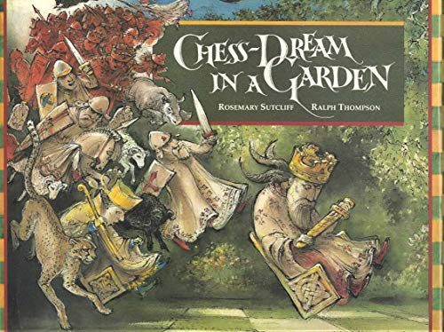 Chess-dream in a Garden: Rosemary Sutcliff, Ralph