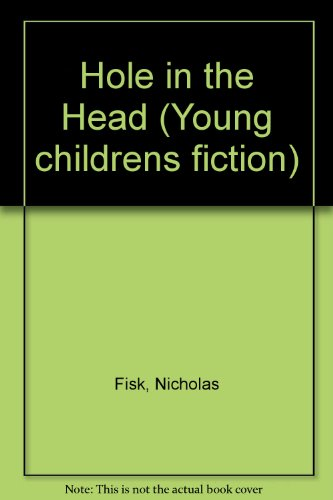 9780744523591: Hole In The Head (Young Childrens Fiction)
