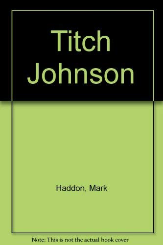 9780744524154: Titch Johnson
