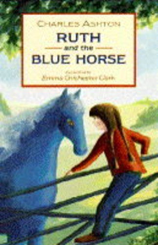 9780744524741: Ruth and the Blue Horse (Read Alouds)