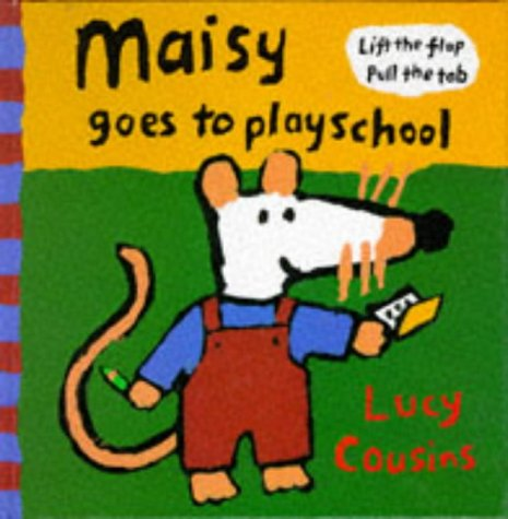 9780744525069: Maisy Goes To Playschool