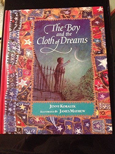 9780744525335: The Boy and the Cloth of Dreams