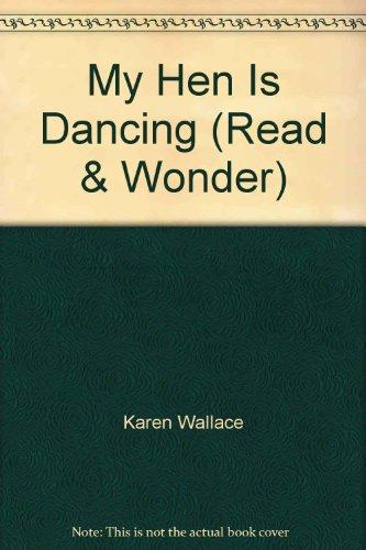 9780744525496: My Hen Is Dancing (Read & Wonder)