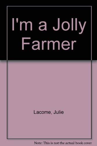 9780744525854: I'm a Jolly Farmer