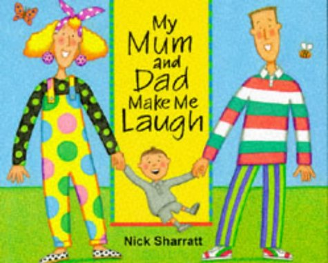 9780744526028: My Mum And Dad Make Me Laugh