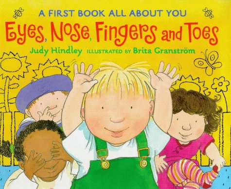 9780744528497: Eyes, Nose, Fingers and Toes: a First Book All About You