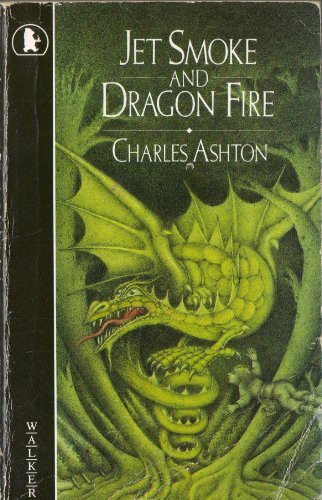 9780744530209: Jet Smoke and Dragon Fire (Young childrens fiction)
