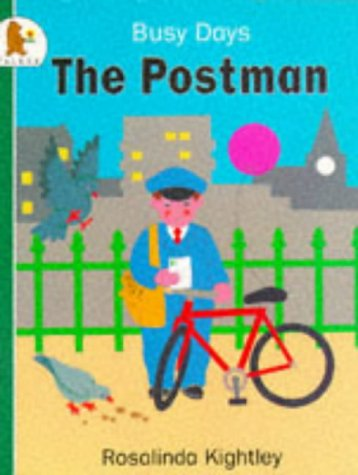 The Postman (0744530350) by Rosalinda Kightley