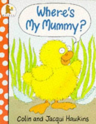 9780744530414: Where's My Mummy?
