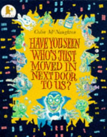 9780744530438: Have You Seen Who's Just Moved In Next D