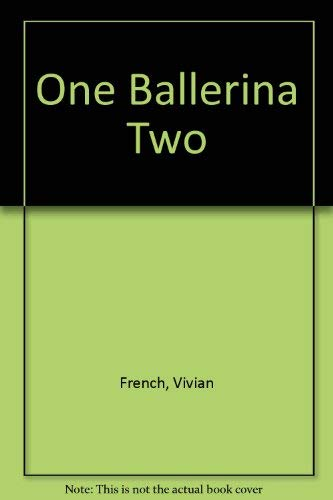 9780744530452: One Ballerina Two