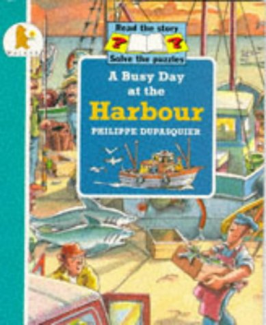 9780744531374: A Busy Day at the Harbour (Busy Days)