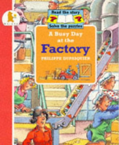 9780744531404: Busy Day At The Factory (Busy Days)