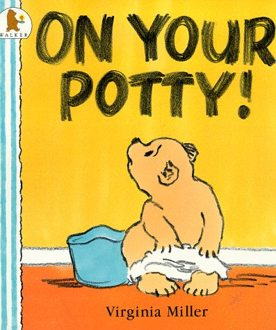 9780744531411: On Your Potty Board Book