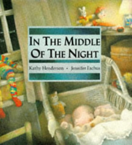 In the Middle of the Night (0744531438) by Kathy Henderson
