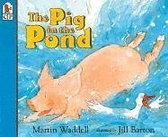 The Pig In The Pond : (: Waddell, Martin