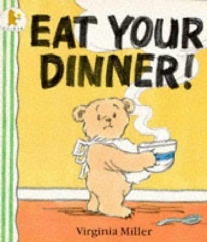 9780744531541: Eat Your Dinner!