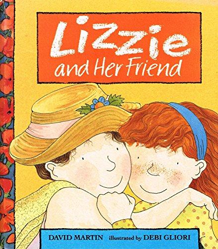 9780744532067: Lizzie and her friend