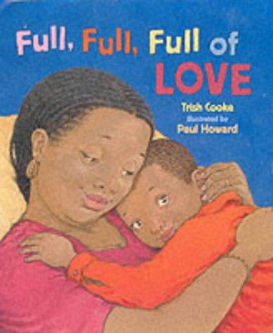 9780744532340: Full, Full, Full of Love