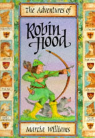The Adventures of Robin Hood SIGNED COPY: Williams, Marcia