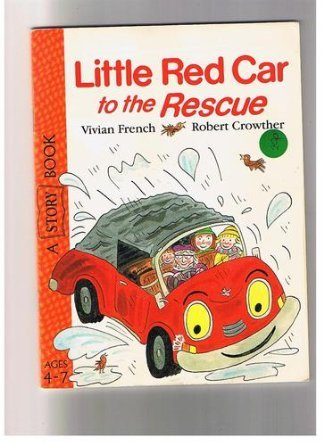 Little Red Car to the Rescue: Vivian French