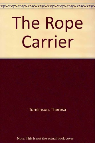 9780744536041: The Rope Carrier