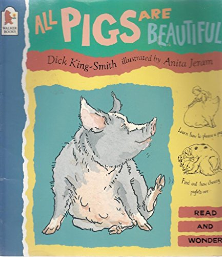 9780744536355: All Pigs Are Beautiful (Read & Wonder)