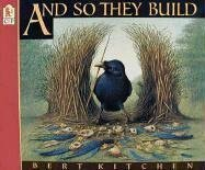 9780744536447: And So They Build (Animal World Trilogy)