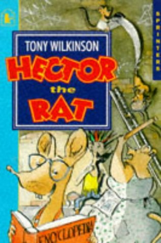 Hector the Rat (Sprinters): Wilkinson, Tony
