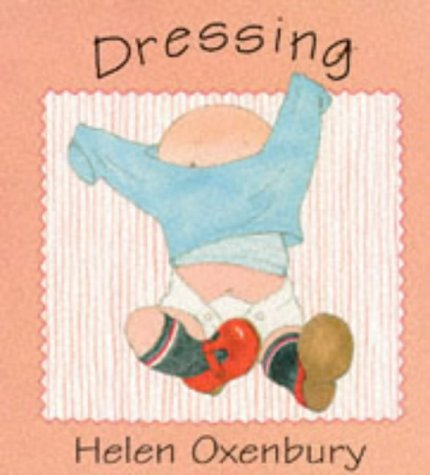 9780744537147: Dressing Board Book (Baby Board Books)