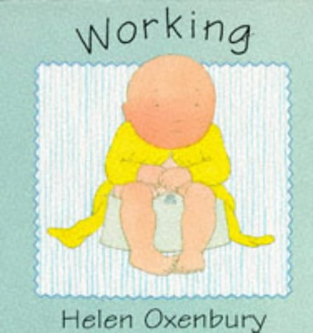 9780744537154: Working (Baby Board Books)