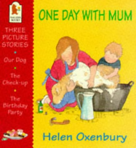9780744537222: One Day With Mum (First Picture Books)