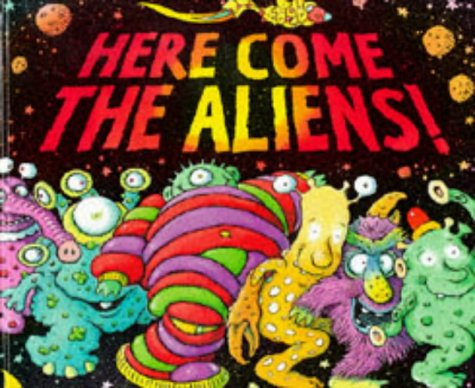 9780744537581: Here Come the Aliens!