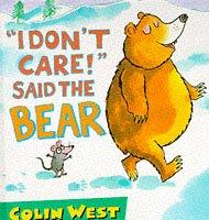 9780744537642: I Don't Care! Said the Bear