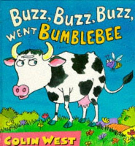 9780744537659: Buzz, Buzz, Buzz! Went Bumble-bee (Giggle Club)