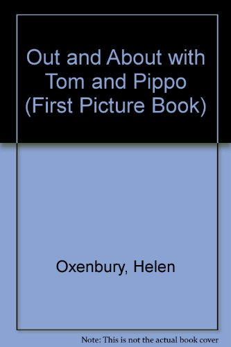 9780744537758: Out And About With Tom And Pippo (First Picture Book)