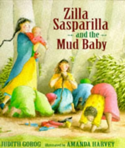 9780744540062: Zilla Sasparilla and the Mud Baby,