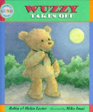 9780744540413: Wuzzy Takes Off (Gund Children's Library)