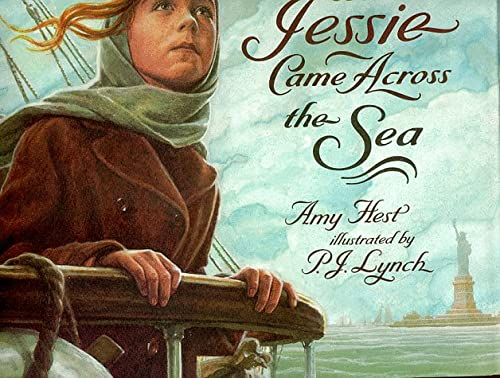 When Jessie Came Across the Sea: Hest, Amy