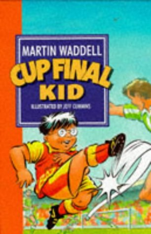 Cup Final Kid (074454145X) by Waddell, Martin