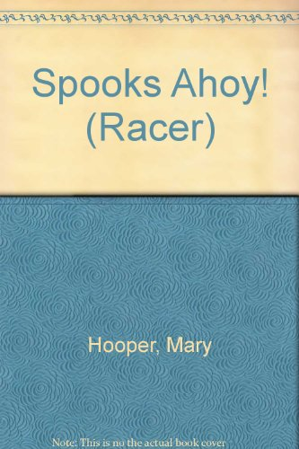 9780744541540: Spooks Ahoy! (Racer)