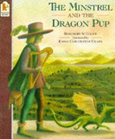 THE MINSTREL AND THE DRAGON PUP (0744543088) by Sutcliff, Rosemary