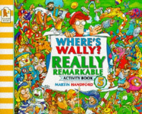 9780744543186: Where's Wally? Really Remarkable Activit: Really Remarkable Activity Book