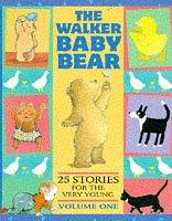 Baby Walker Bear: [Volume 1]: Various