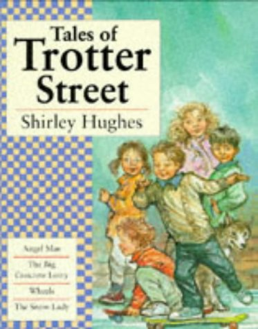 "Tales of Trotter Street: ""Angel Mae"", ""Big: Hughes, Shirley"