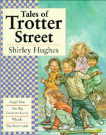 "9780744544213: Tales of Trotter Street: ""Angel Mae"", ""Big Concrete Lorry"", ""Snow Lady"", ""Wheels"": ""Angel Mae"", ""Big Concrete Lorry"", ""Snow Lady"", ""Wheels"""