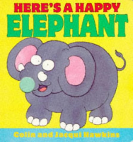 9780744544909: Here's A Happy Elephant (Fingerwiggles)