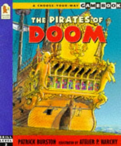 9780744547061: The Pirates of Doom (A Choose-your-way Gamebook)