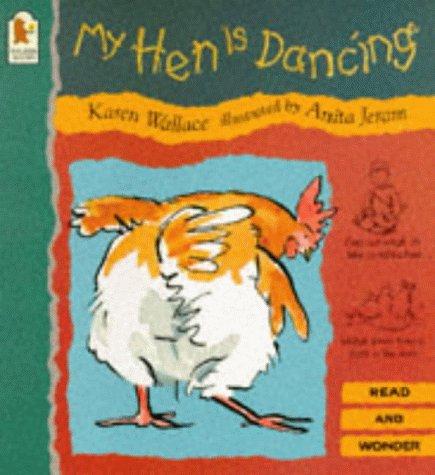 9780744547269: My Hen Is Dancing (Read & Wonder)