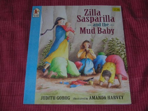 9780744547764: Zilla Sasparilla And The Mud Baby